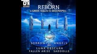 Sorrowful Angels ft Fallen Arise - Luna  (Moonspell Cover)