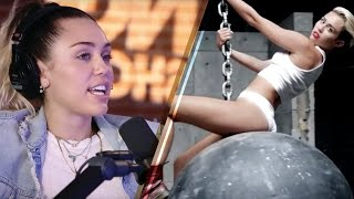 Miley Cyrus Explains Why She HATES the 'Wrecking Ball' Music Video