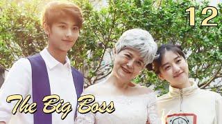 The Big Boss 12-English Sub (Li Kaixin,Huang Junjie)
