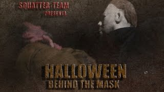 Halloween : Behind The Mask (Fan Movie 2017)