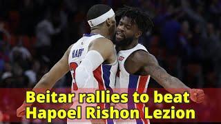 Beitar rallies to beat Hapoel Rishon Lezion