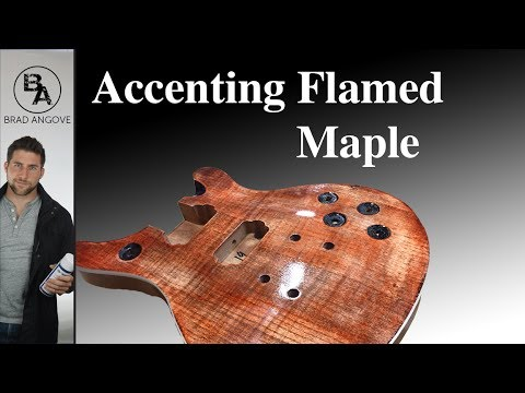 How to Accent Flamed Maple Using Dye