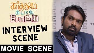 Interview Scene | Kadhalum Kadandhu Pogum | Vijay Sethupathi | Madonna | Santhosh Narayanan
