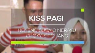 Neneng SUCA 3 Merayu Choky Sitohang - Kiss Pagi