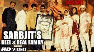 Real SARBJIT Family | Omung Kumar, Randeep Hooda, Aishwarya Rai Bachchan, Richa Chadda,Darshan Kumar