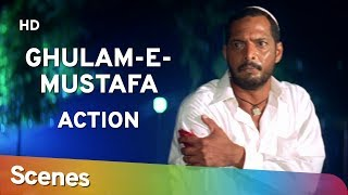 Action Scenes of Ghulam-E-Musthafa (HD)  Nana Patekar | Mohan Joshi | Mohnish Bahl - 90