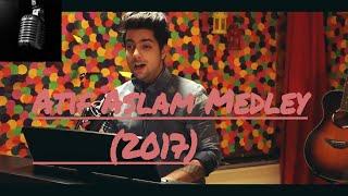 Atif Aslam latest Medley(2017)| Hindi | HD |Bollywood medley|Mashup cover/medey by Siddhath Slathia