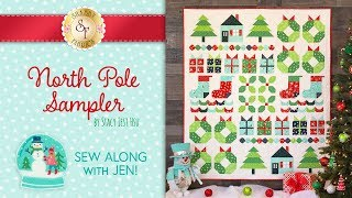 North Pole Sampler Sew Along Introduction Video with Jennifer | Shabby Fabrics