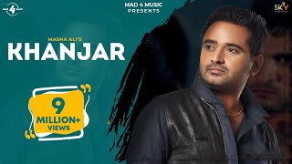 New Punjabi Song 2011 | Khanjar | Masha Ali | Latest New Punjabi Song 2011 | Full HD
