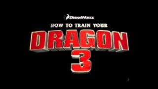 How to train your dragon 3 - soundtrack ( fan made )
