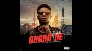 Dj AB - Daban Ne (Official Audio)