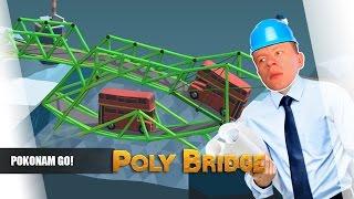 Poly Bridge pl #25 - Pokonam Go! || Plaga