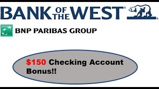 Bank of the West Checking Review: $150 Bonus