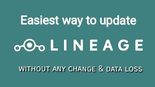 how to update lineage os without data loss