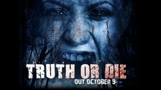 Truth or Die - US Trailer - OUT NOW