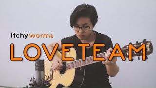 ITCHYWORMS - Loveteam | Fingerstyle Cover by Alyza