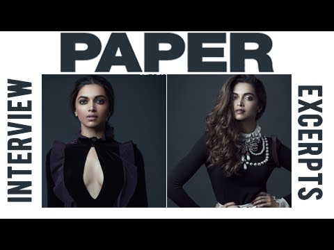 Deepika Padukone To Conquer America : Paper Magazine Interview