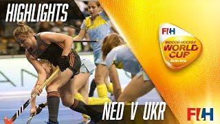 Netherlands v Ukraine - Match Highlights Indoor Hockey World Cup - Women
