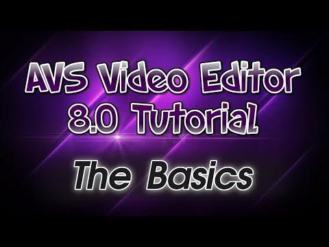 Xxx Mp4 AVS Video Editor 8 0 Tutorial Pt 1 The Basics Of AVS 3gp Sex