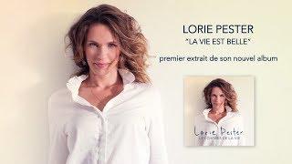 Lorie Pester - LA VIE EST BELLE (video lyrics)