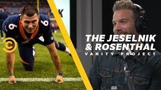 Chad Kelly Caught Drunk, Trespassing & Anthony Can Relate - The Jeselnik & Rosenthal Vanity Project