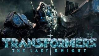 Soundtrack Transformers The Last Knight (Best Of Music - Theme Song 2017) - Musique Transformers 5