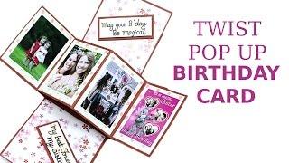 Unique Twist Pop Up Card, DIY Birthday Greeting Card Making