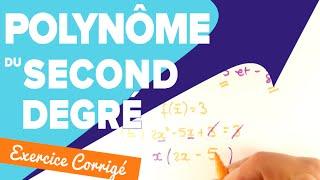 Polynôme du Second Degré Seconde - Exercice : Forme Canonique et Factorisé - Mathrix