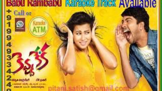 Babu Rambabu Karaoke Track from Kevvu Keka Movie