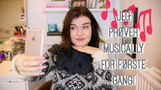 JEG PRØVER MUSICAL.LY