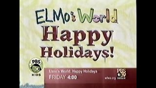PBS Kids Promo: Elmo's World: Happy Holidays! (2004 WFWA-TV)