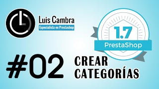 Curso PrestaShop 1.7 #02 - Crear Categorías