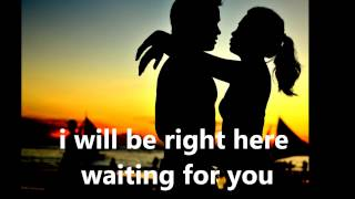 Richard Marx - Right Here Waiting (Lyrics)