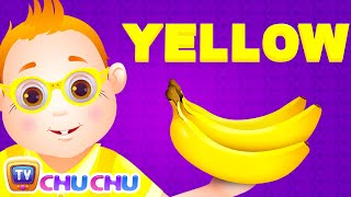 Color Songs - The YELLOW Song | Learn Colours | Preschool Colors Nursery Rhymes | ChuChu TV
