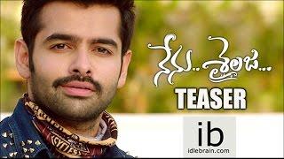 Ram's Nenu Sailaja teaser - idlebrain.com