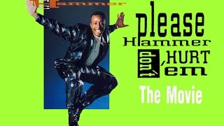 Please Hammer Don't Hurt 'Em: The Movie - FULL VHS RIP