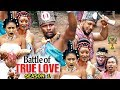Download Video Download Battle Of True Love Season 1 - (New Movie) 2018 Latest Nigerian Nollywood Movie Full HD | 1080p 3GP MP4 FLV