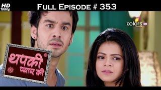 Thapki Pyar Ki - 18th June 2016 - थपकी प्यार की - Full Episode HD