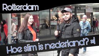 Hoe Slim Is Nederland ?! - Rotterdam 1#