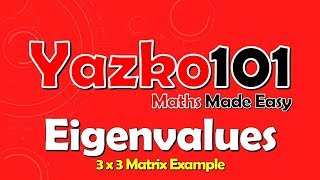 ✅ Finding Eigenvalues for a 3x3 Matrix (Linear Algebra)