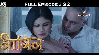 Naagin - Full Episode 32 - With English Subtitles