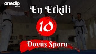 En Etkili 10 Dövüş Sporu