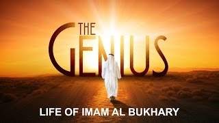 The Genius - Motivating Story Of Imam Al Bukhary