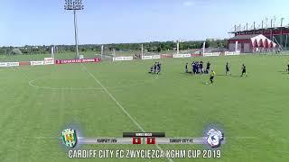 KGHM Cup 2019 | Finał: Karpaty Lviv - Cardiff City FC