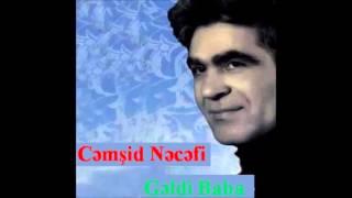 Gəldi baba (گلدی بابا)- Cəmşid Nəcəfi (Jamshid Najafi _ جمشید نجفی)