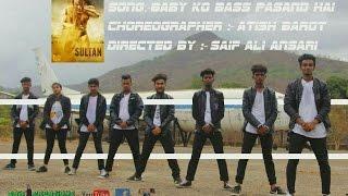 Baby Ko Bass Pasand Hai Song | Dance Video Choreography | Sultan | Salman Khan | Anushka Sharma