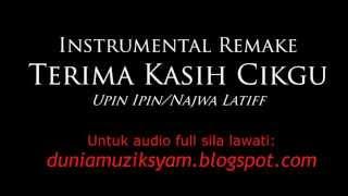 Instrumental Remake - Terima Kasih Cikgu (Upin Ipin/Najwa Latif)