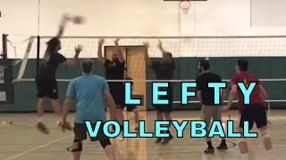 LEFTY VOLLEYBALL - Open Gym Volleyball Highlights (3/9/17) part 2