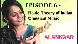 Ep 6: Alankaar (ornamentation) in Indian Music