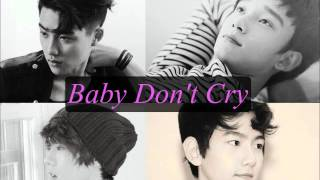 EXO- Baby Don't Cry [Korean+Chinese Audio]